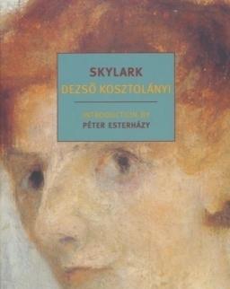 Kosztolányi Dezső: Skylark (A Pacsirta angol nyelven)