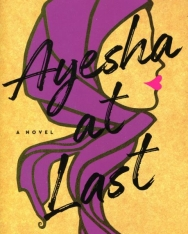 Uzma Jalaluddin: Ayesha at Last