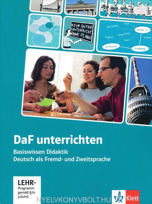 DAF Unterrichten mit DVD-Rom - Basiswissen Didaktik Deutsch als Fremd- und Zweitsprache