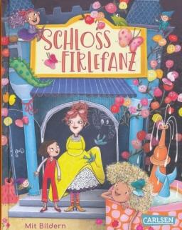 Sandra Grimm: Schloss Firlefanz