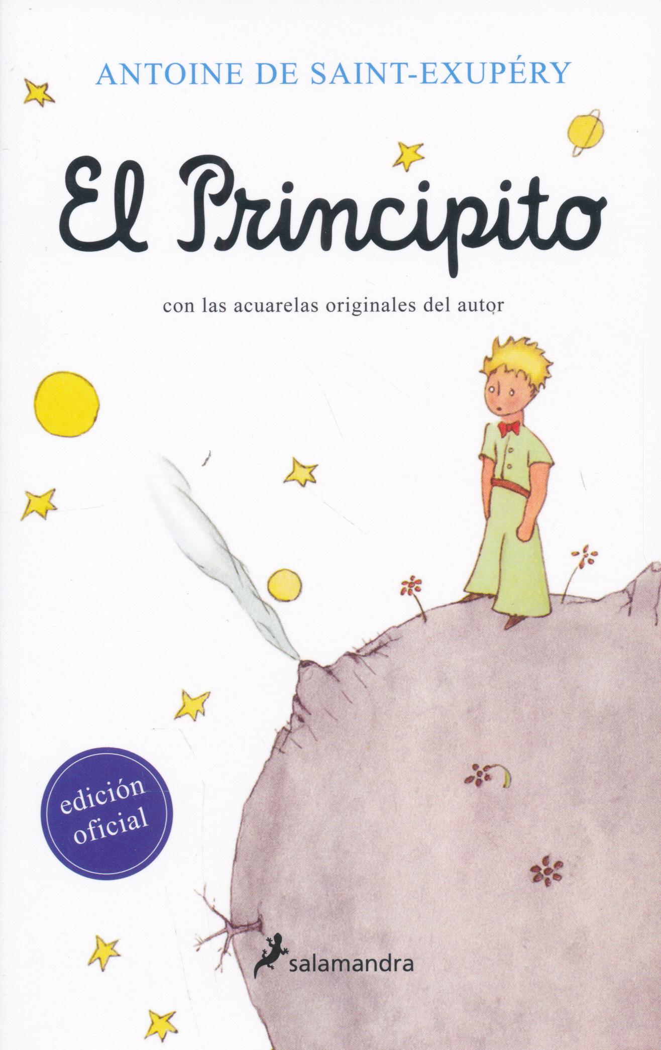 Antoine de Saint-Exupéry: El Principito (A kis herceg spanyol nyelven)