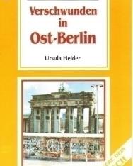 Verschwunden in Ost-Berlin - La Spiga Vereinfachte Lektüren Mittelstufe 1 (A2-B1)
