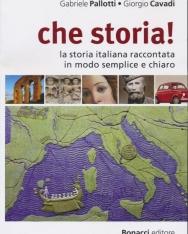 Che Storia! - La storia italiana raccontata in modo semplice e chiaro
