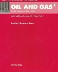 Oil and Gas 2 - Oxford English for Careers Teacher's Resource Book