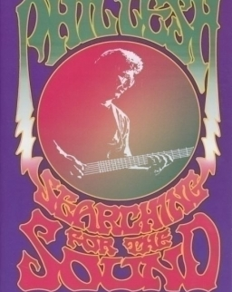 Phil Lesh: Searching for the Sound: My Life with the Grateful Dead