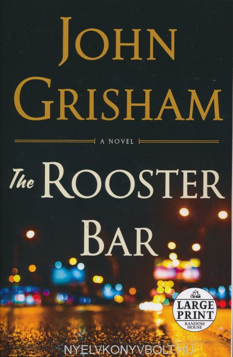 John Grisham: The Rooster Bar