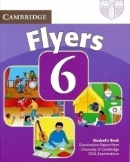 Cambridge Young Learners English Tests Flyers 6 Student Book