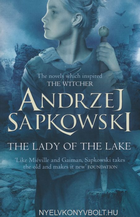 Andrzej Sapkowski: The Lady of the Lake