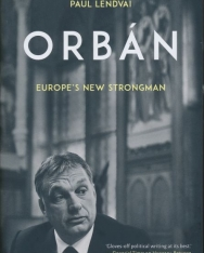 Paul Lendvai:Orban: Europe's New Strongman