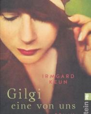 Irmgard Keun: Gilgi eine von uns