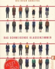 Garstka Dietrich: Das schweigende Klassenzimmer: Eine wahre Geschichte über Mut, Zusammenhalt und den Kalten Krieg