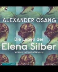 Alexander Osang: Die Leben der Elena Silber: 3 CDs