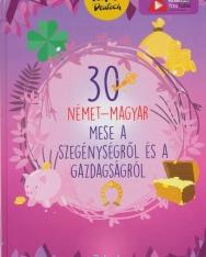 30 német-magyar mese a szegénységről és a gazdagságról