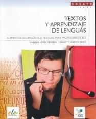 Textos y Aprendizaje de Lenguas - Elementos de lingüística textual para profesores de ELE