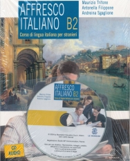 Affresco italiano B2. Corso di lingua italiana per stranieri. Con CD Audio