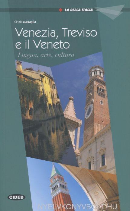 Venezia, Treviso e il Veneto