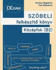 DExam Szóbeli felkészítő könyv középfok B2 + Audio CD