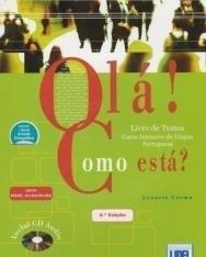Olá! Como está? – Curso Intensivo de Língua Portuguesa Livro de Textos com CD Áudio Duplo (2a Ediçao - segundo o novo Acordo Ortográfico)
