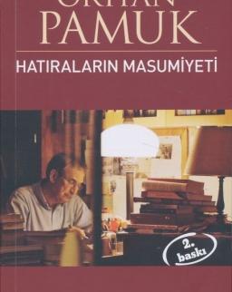 Orhan Pamuk: Hatiralarin Masumiyeti
