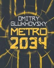 Dmitry Glukhovsky: Metro 2034