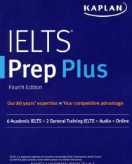Kaplan IELTS Prep Plus: 6 Academic IELTS + 2 General IELTS + Audio + Online