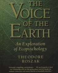Theodore Roszak: The Voice of the Earth: An Exploration of Ecopsychology