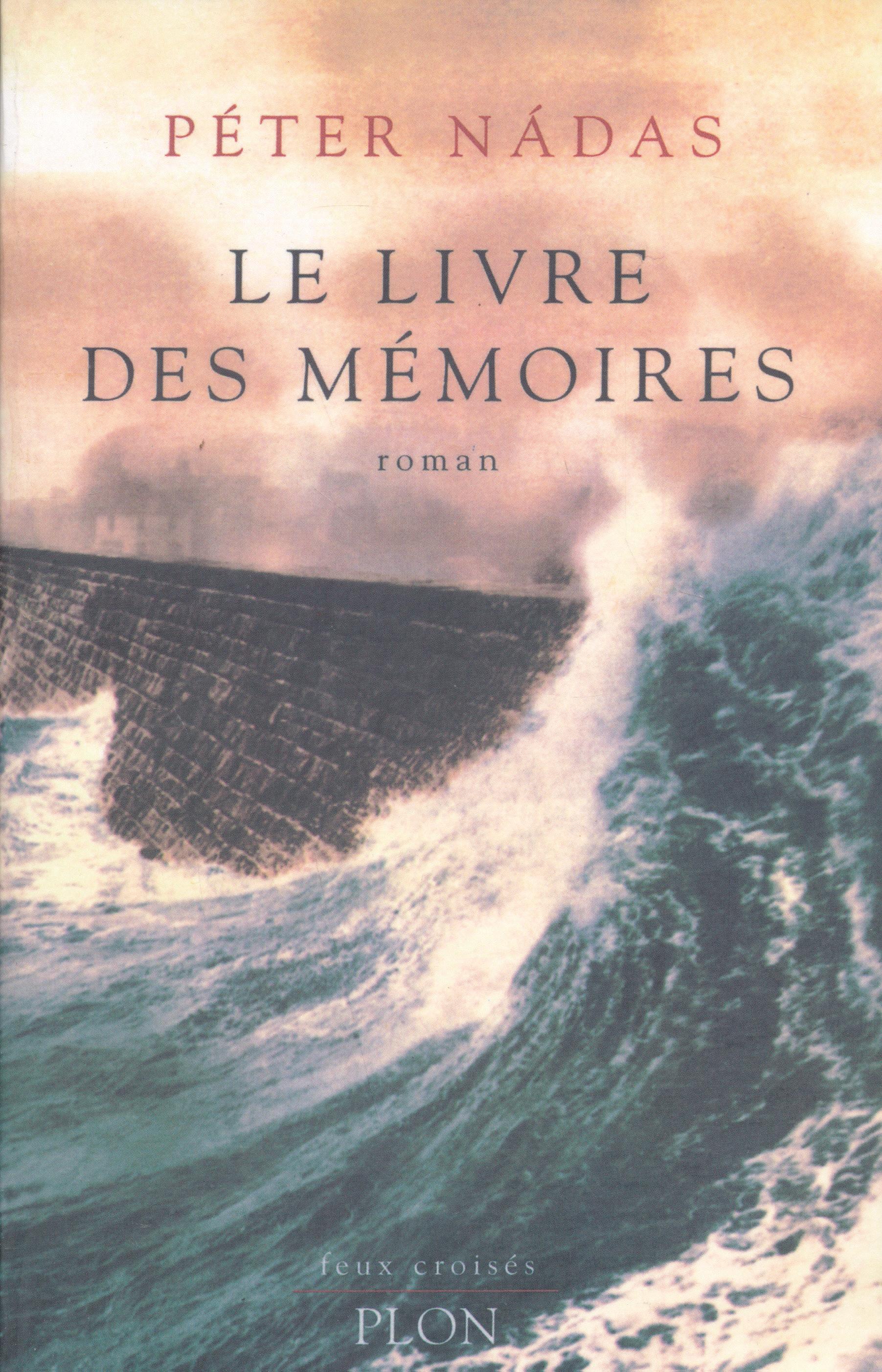 Nádas Péter: Le Livre des mémoires (Emlékiratok könyve francia nyelven)