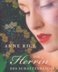 Anne Rice: Die Herrin des Schattenreichs