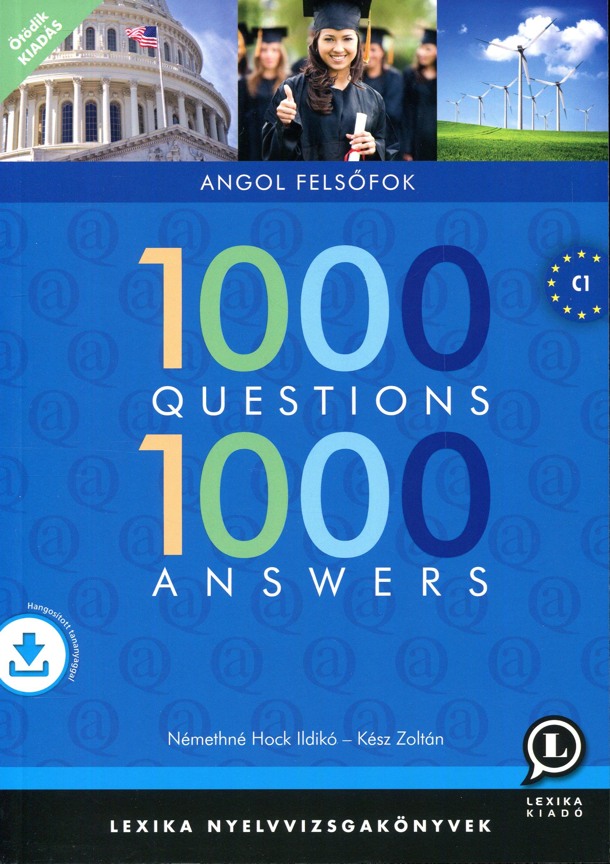 1000 Questions & Answers - 1000 kérdés és válasz angolul felsőfok + ingyenesen letölthető interaktív hanganyag - 5. kiadás