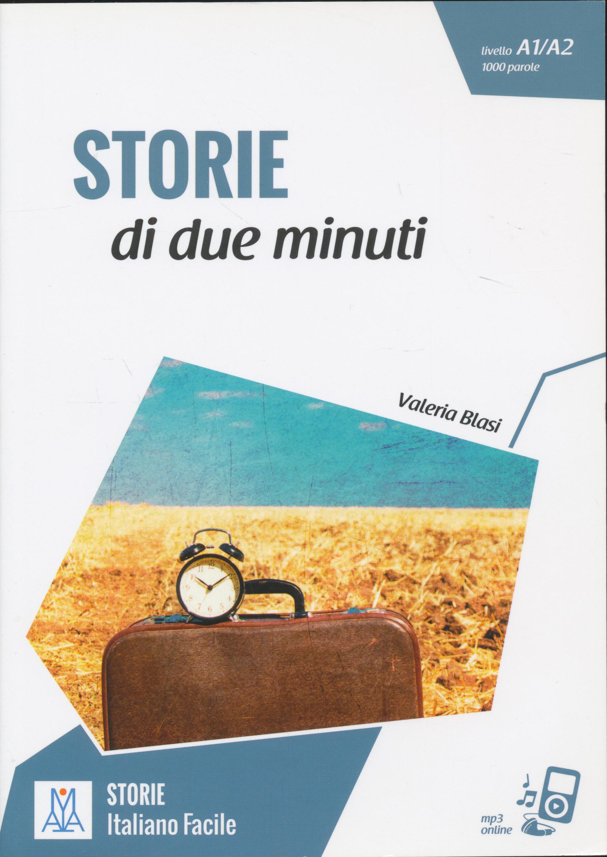 Storie di due minuti + Audio On Line - Letture Italiano Facile Livello A1/A2 1000 Parole - Nuova edizione