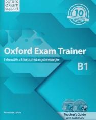 Oxford Exam Trainer B1 Teacher's Guide with Audio CDs(2) - Felkészülés a középszintű angol érettségire