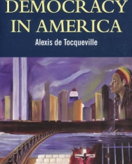Alexis de Tocqueville: Democracy in America - Wordsworth Classics