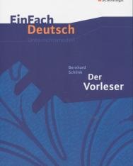 EinFach Deutsch Unterrichtsmodelle: Bernhard Schlink: Der Vorleser