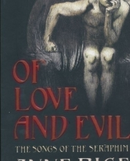 Anne Rice: Of Love and Evil