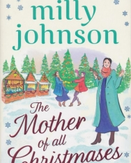 Milly Johnson: The Mother of All Christmases