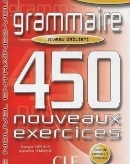 Grammaire 450 nouveaux exercices Débutant Livre+corrigés