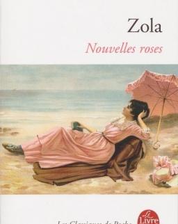 Émile Zola: Nouvelle Roses