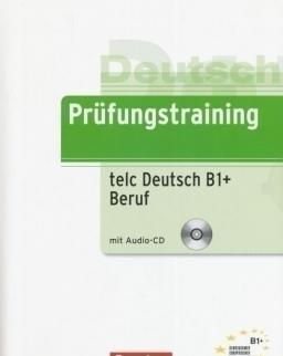 Prüfungstraining TELC Deutsch B1+ Beruf - Übungsbuch mit CD