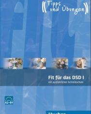 Fit Für Das DSD I mit ausführlicher Schreibschule