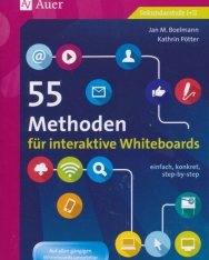 55 Methoden für interaktive Whiteboards: einfach, konkret, step-by-step