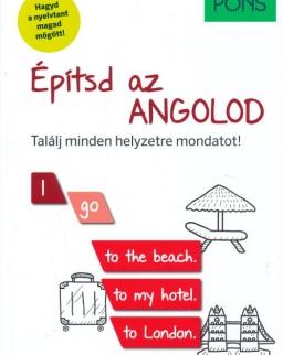 PONS Építsd az ANGOLOD - Találj minden helyzetre mondatot!