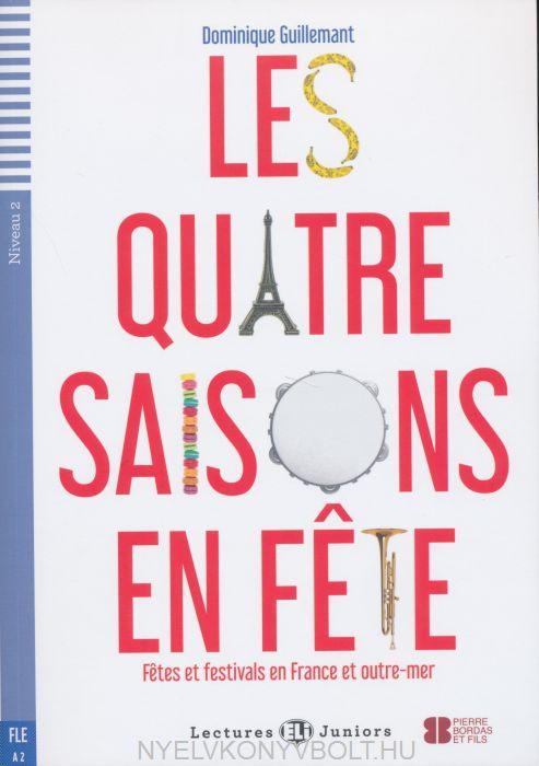 Les Quatre Saisons En Fete - Livre avec CD Audio - ELI Lectures Juniors Niveau 2 (A2)