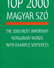 Top 2000 magyar szó - The 2000 top most important hungarian words with exemple sentences