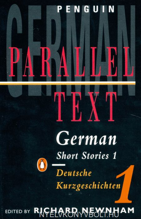 German Short Stories 1: Parallel Text