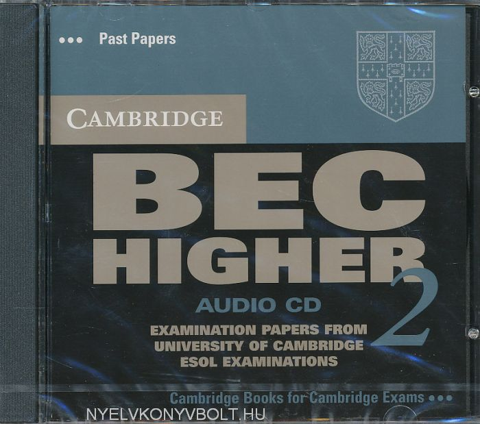 Cambridge BEC Higher 2 Official Examination Past Papers Audio CD