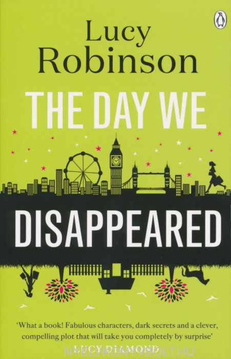 Lucy Robinson: The Day We Disappeared