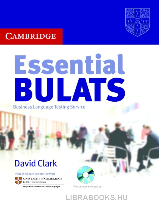 Essential BULATS Business Language Testing Service  with Audio CD and CD-ROM