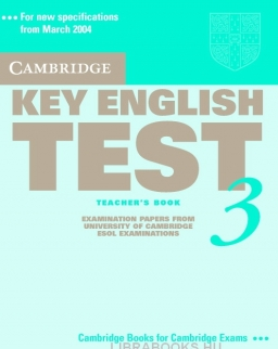 Cambridge Key English Test 3 Official Examination Past Papers 2nd Edition Teacher's Book