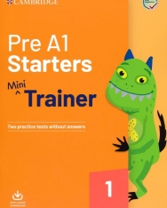 Pre A1 Starters Mini Trainer - Two Practice Tests without Answers + Audio Dowload