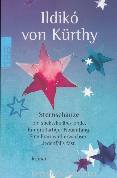 Ildikó von Kürthy: Sternschanze